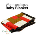 Sew a warm and cozy baby blanket