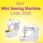 7 Best Mini Sewing machine under 3000