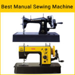 10 best manual sewing machine