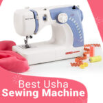 Best Usha Sewing Machines for home use