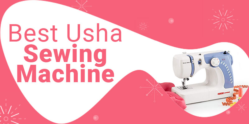 best usha sewing machine