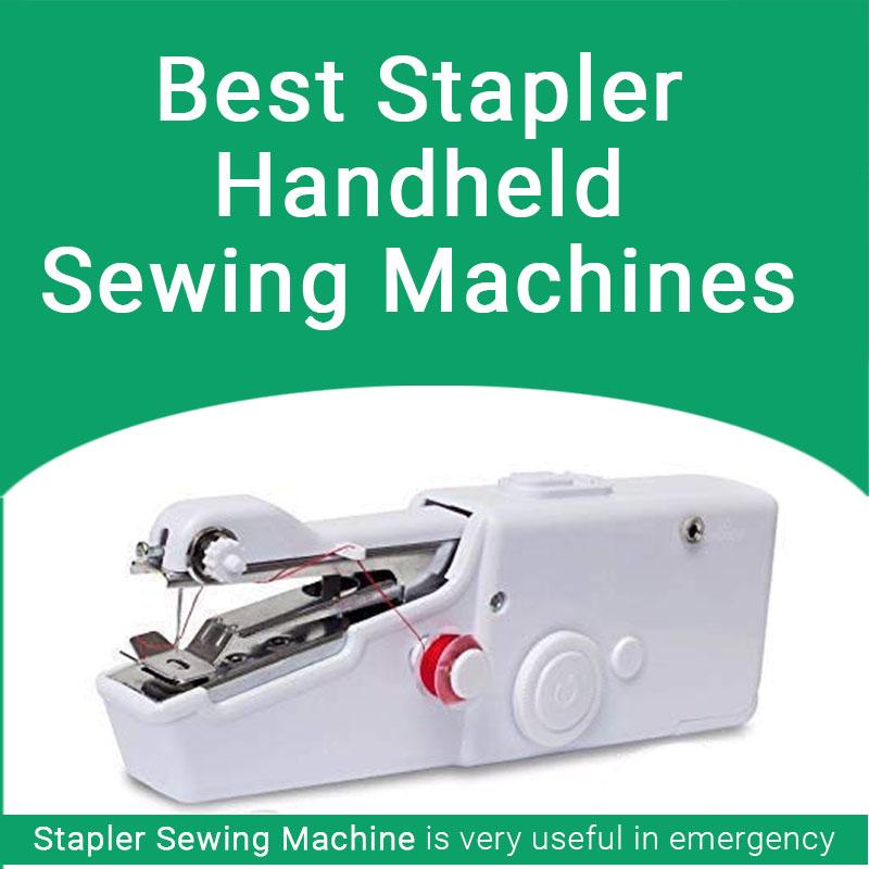 Best Stapler Sewing Machines